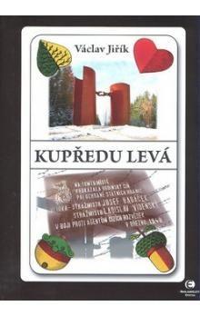 Václav Jiřík: Kupředu levá cena od 225 Kč