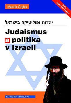 Marek Čejka: Judaismus a politika v Izraeli cena od 194 Kč