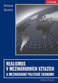 Stefano Guzzini: Realismus v mezinárodních vztazích a mezinárodní politické ekonomii cena od 99 Kč