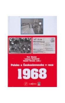 Petr Blažek: Polsko a Československo v roce 1968 cena od 296 Kč