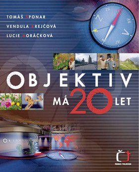 Tomáš Šponar a kol.: Objektiv má 20 let cena od 85 Kč
