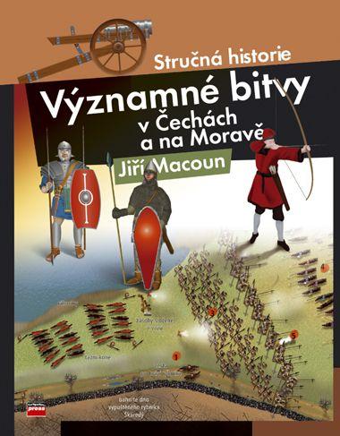 Jiří Macoun: Významné bitvy v Čechách a na Moravě cena od 192 Kč