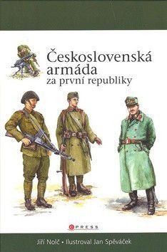 Jiří Nolč: Československá armáda za první republiky cena od 258 Kč