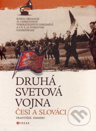 František Emmert: Druhá svetová vojna: Česi a Slováci cena od 1006 Kč