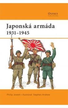 Philip Jowett: Japonská armáda cena od 182 Kč