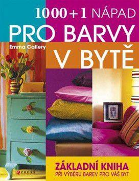 Emma Callery: 1000 a 1 nápad pro barvy v bytě cena od 319 Kč