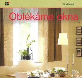 Věra Pidrová: Oblékáme okna cena od 252 Kč