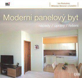 Miloslav Meixner, Iva Poslušná: Moderní panelový byt - nápady, úpravy, řešení cena od 0 Kč