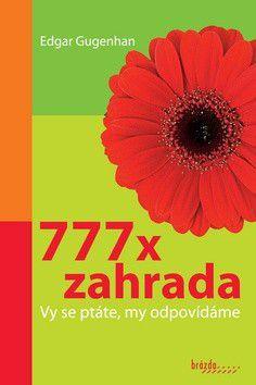 Edgar Gugenhan: 777 x zahrada cena od 522 Kč