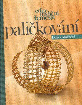 Lenka Malátová: Paličkování cena od 336 Kč