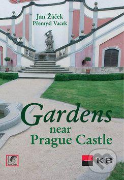 Jan Žáček, Přemysl Vacek, Jiří Sochovský: Gardens near Prague Castle cena od 440 Kč
