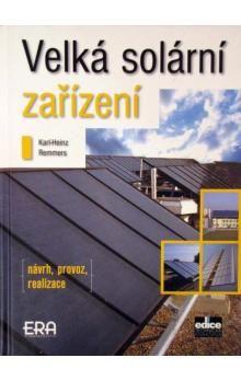 Karl-Heinz Remmers: Velká solární zařízení - Návrh, provoz, realizace cena od 87 Kč