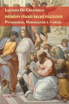 Luciano De Crescenzo: Příběhy starší řecké filozofie cena od 246 Kč