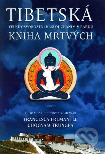 Francesca Fremantle: Tibetská kniha mrtvých cena od 194 Kč