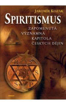 Jaromír Kozák: Spiritismus cena od 495 Kč