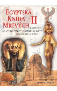 Jaromír Kozák: Egyptská kniha mrtvých I. cena od 211 Kč