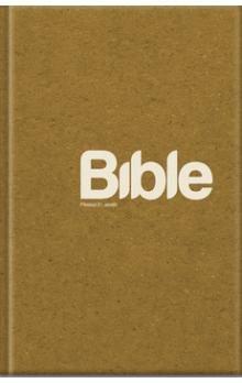 Bible Překlad 21. století cena od 232 Kč