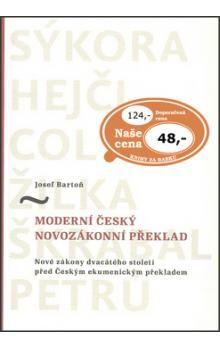 Josef Bartoň: Moderní český novozákonní překlad cena od 34 Kč