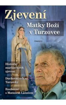 Jiří Kuchař: Zjevení Matky Boží v Turzovce cena od 219 Kč