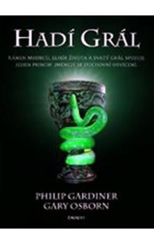 Philip Gardiner: Hadí Grál cena od 187 Kč