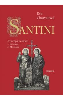 Eva Charvátová: Santini cena od 266 Kč