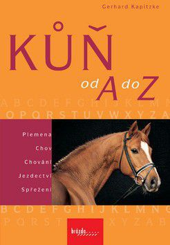 Gerhard Kapitzke: Kůň od A do Z cena od 190 Kč