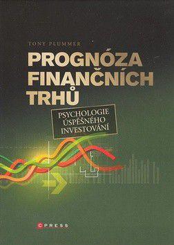 Tony Plummer: Prognóza finačních trhů - Tony Plummer cena od 479 Kč