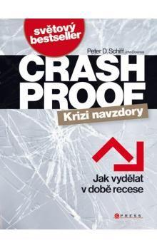 Peter D. Schiff, John Downes: Crash Proof - Krizi navzdory cena od 271 Kč