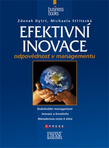 Michaela Stříteská, Zdenek Dytrt: Efektivní inovace cena od 205 Kč
