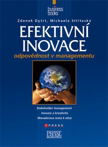 Zdenek Dytrt, Michaela Stříteská: Efektivní inovace cena od 208 Kč