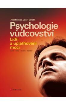 Josef Lukas, Josef Smolík: Psychologie vůdcovství cena od 237 Kč