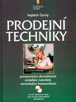 Vojtěch Černý: Prodejní techniky cena od 0 Kč