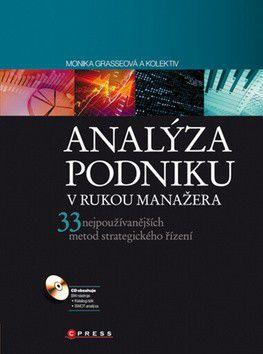Monika Grasserová a kolekti: Analýza podniku v rukou manažera cena od 402 Kč