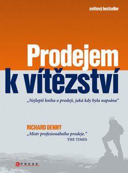Richard Denny: Prodejem k vítězství cena od 183 Kč