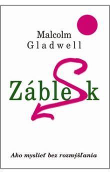 Malcolm Gladwell: Záblesk cena od 97 Kč
