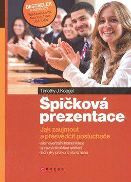 Timothy Koegel: Špičková prezentace cena od 194 Kč