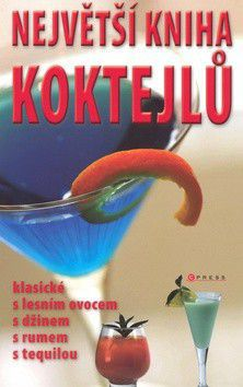 Největší kniha koktejlů cena od 396 Kč