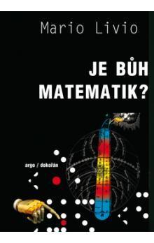 Mario Livio: Je bůh matematik ? cena od 0 Kč