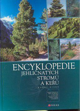 Karel Hieke: Encyklopedie jehličnatých stromů a keřů cena od 591 Kč