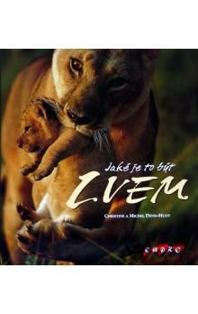 Christine Denis-Huot: Jaké je to být lvem cena od 440 Kč