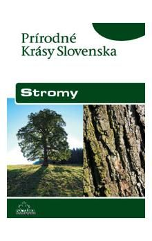 Kliment Ondrejka: Stromy - Prírodné krásy Slovenska cena od 207 Kč