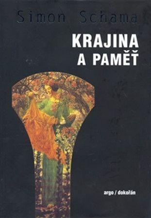 Simon Schama: Krajina a paměť cena od 610 Kč