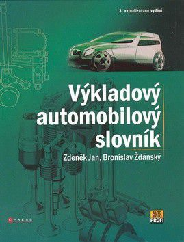 Bronislav Ždánský; Zdeněk Jan: Výkladový automobilový slovník cena od 361 Kč