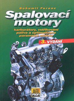 Bohumil Ferenc: Spalovací motory cena od 283 Kč