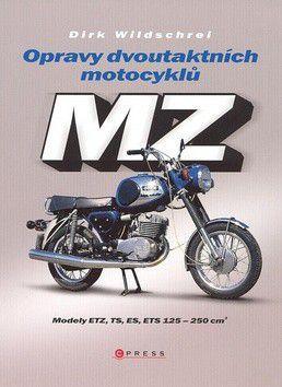 Dirk Wildschrei: Opravy dvoutaktních motocyklů MZ cena od 239 Kč