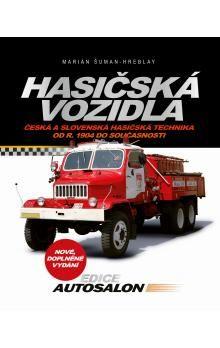 Marián Šuman-Hreblay: Hasičská vozidla - Česká a slovenská hasičská technika od roku 1904 do současnosti cena od 169 Kč