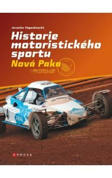 Jaroslav Vágenknecht: Historie motoristického sportu cena od 201 Kč