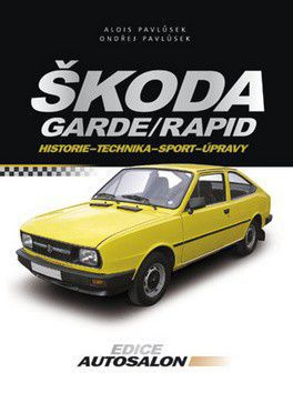 Kolektiv: Škoda Garde, Rapid cena od 209 Kč