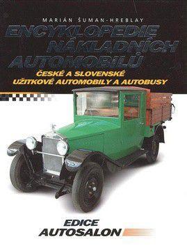 Marián Šuman-Hreblay: Encyklopedie nákladních automobilů cena od 371 Kč