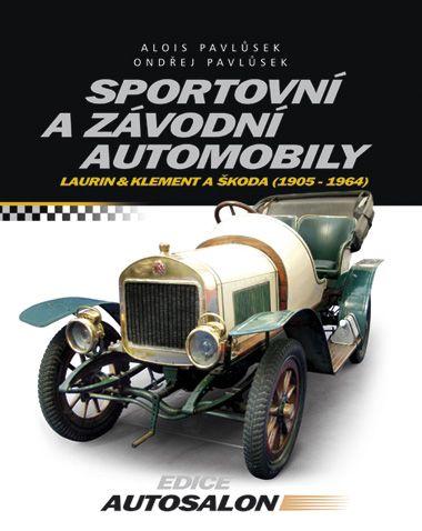 Alois Pavlůsek, Ondřej Pavlůsek: Sportovní a závodní automobily cena od 263 Kč